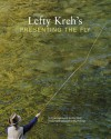 Lefty Kreh's Presenting the Fly: A Practical Guide to the Most Important Element of Fly Fishing - Lefty Kreh, Rod Walinchus