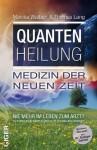Quantenheilung (German Edition) - Monika Walbert, Thomas Lang