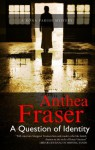 A Question of Identity - Anthea Fraser
