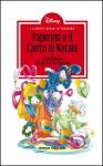 I Classici della Letteratura Disney n. 1: Paperino e il Canto di Natale - Walt Disney Company