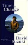 Time to Change - David Suzuki