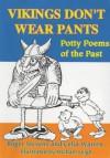 Vikings Don't Wear Pants - Roger Stevens