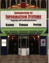 Introduction to Information Systems: Supporting and Transforming Business - R. Kelly Rainer Jr., Efraim Turban