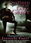 Destined for an Early Grave (Night Huntress #4) - Jeaniene Frost