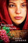 Harvest of Rubies - Tessa Afshar