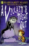 A Villain's Night Out - Margaret Mahy, Richard Mitchley
