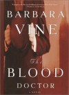 The Blood Doctor - Barbara Vine, Ruth Rendell