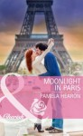 Moonlight in Paris (Mills & Boon Cherish) - Pamela Hearon
