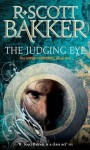 The Judging Eye (The Aspect-Emperor, #1) - R. Scott Bakker