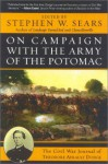 On Campaign with the Army of the Potomac: The Civil War Journal of Therodore Ayrault Dodge - Stephen W. Sears