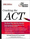 Cracking the ACT, 2002 Edition (College Test Prep) - Geoff Martz, Kim Magloire, Theodore Silver