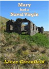 Mary Had a Naval Virgin - Lance Greenfield