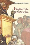 Homilies on the First Epistle of John (Works of Saint Augustine) - Augustine of Hippo