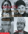 Scholastic Encyclopedia Of The N.A. Indian - James D. Ciment