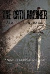 The Oath Breaker - Alaric Longward