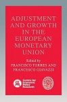Adjustment and Growth in the European Monetary Union - Francisco Torres, Francesco Giavazzi