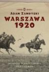 Warszawa 1920. Nieudany podbój Europy przez Lenina - Adam Zamoyski, Michał Ronikier