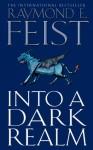 Into a Dark Realm (Darkwar, Book 2) - Raymond E. Feist