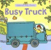 Busy Truck - Francesca Allen, Felicity Brooks