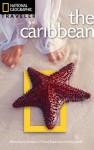 National Geographic Traveler: Caribbean, Third Edition - Emma Stanford, Nick Hanna, Matt Propert