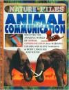 Animal Communication (Nature Files) - Anita Ganeri