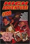 High Adventure #100 - Robert E. Howard, Hugh B. Cave, Robert Leslie Bellem