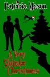 A Very Shitake Christmas - Patricia Mason