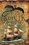 Temeraire - Naomi Novik