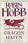 Dragon Haven (The Rain Wild Chronicles) - Robin Hobb