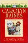 Crossed Bones (Sarah Booth Delaney #4) - Carolyn Haines