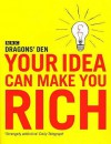 Your Idea Can Make You Rich - Evan Davis