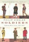 Soldiers: Fighting Men's Lives, 1901-2001 - Philip Ziegler
