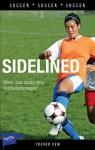 Sidelined - Trevor Kew