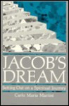 Jacob's Dream: Setting Out on a Spiritual Journey - Carlo Maria Martini