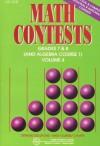 Math Contests, Grades 7 & 8 (and Algebra Course 1): School Years 1996-1997 through 2000-2001 [Volume 4] - Steven R. Conrad, Daniel Flegler
