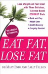 Eat Fat, Lose Fat - Mary Enig