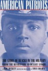 American Patriots: A Young People's Edition: The Story of Blacks in the Military from the Revolution to Desert Storm (American History Classics) - Gail Lumet Buckley