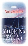 Modrina zaliva - Nora Roberts