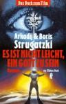 Es ist nicht leicht, ein Gott zu sein - Arkady Strugatsky, Boris Strugatsky