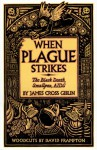 When Plague Strikes: The Black Death, Smallpox, Aids - James Cross Giblin, David Frampton