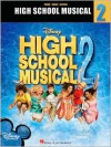 High School Musical 2 - Hal Leonard Publishing Company