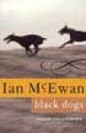 Black Dogs - Ian McEwan