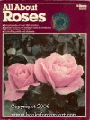 All about Roses - Ortho Books