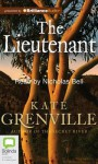 The Lieutenant - Kate Grenville, Nicholas Bell