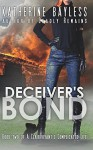 Deceiver's Bond: Book Two of A Clairvoyant's Complicated Life (Volume 2) - Katherine Bayless