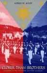 Closer Than Brothers: Manhood at the Philippine Military Academy - Alfred W. McCoy