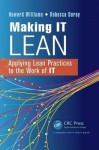 Optimizing It Operations and It Service Management with Lean Principles - Howard Williams, Rebecca Duray