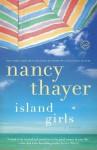 Island Girls - Nancy Thayer