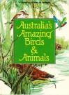 Australian Amazing Birds and Animals (Young Australia) - David Harris, Walter Cunningham
