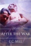 After the War - T.C. Mill
